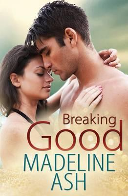 Breaking Goodby Madeline Ash
