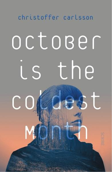 October is the Coldest Monthby Christoffer Carlsson