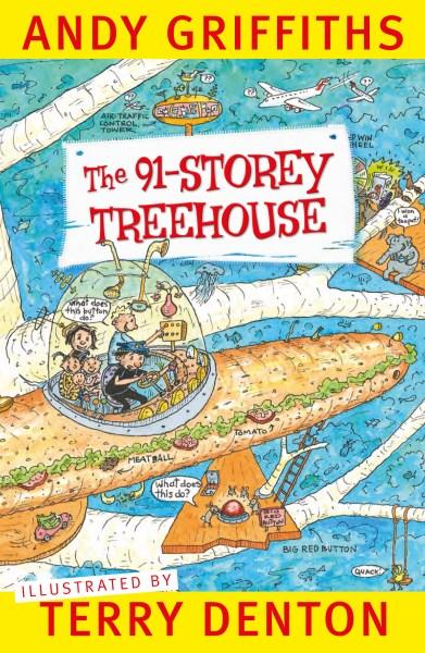 The 91-Storey Treehouse by Andy Griffiths, Terry Denton (Illustrator)