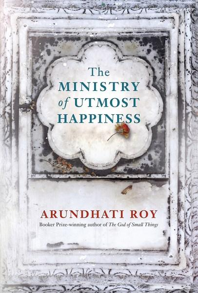 The Ministry of Utmost Happinessby Arundhati Roy