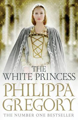 The White Princessby  Philippa Gregory