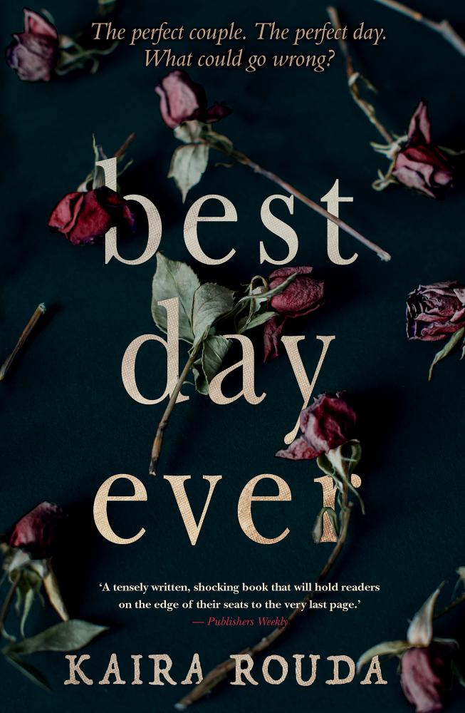 Best Day Ever by Kaira Rouda