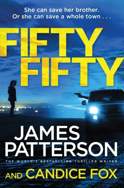 Fifty Fiftyby James Patterson and Candice Fox