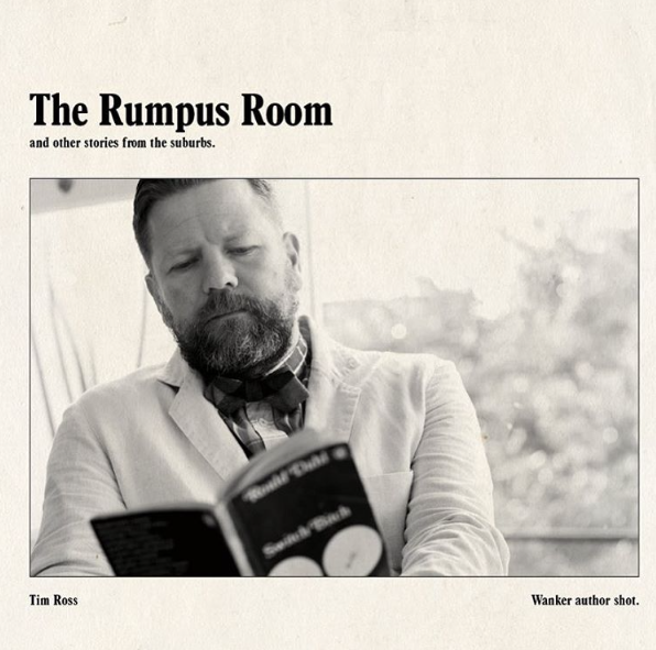 The Rumpus Room by Tim Ross