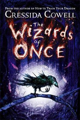he Wizards of Onceby Cressida Cowell