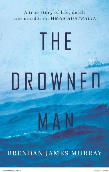 The Drowned Man by Brendan Murray