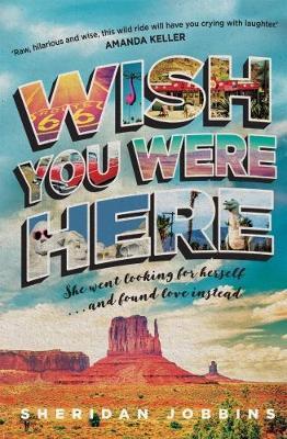 Wish You Were Hereby Sheridan Jobbins