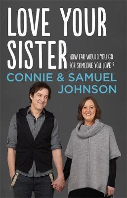 Love Your Sister by Samuel Johnson and Connie Johnson