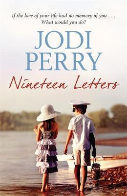 Nineteen Lettersby  Jodi Perry