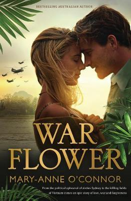 https://www.booktopia.com.au/war-flower-mary-anne-o-connor/prod9781489241146.htmlby Mary-Anne O'Connor