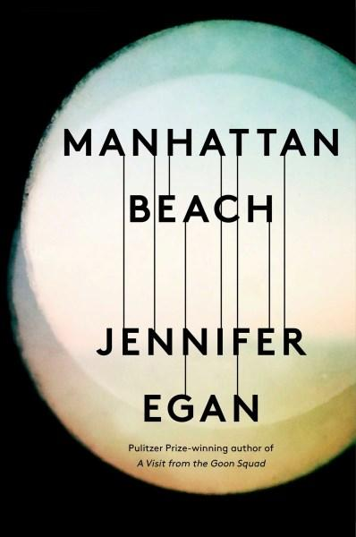 Manhattan Beach by Jennier Egan. 9781472150882