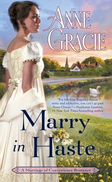 Marry in Haste by Anne Gracie.