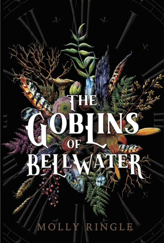 The Goblins of Bellwater by Molly Ringle.