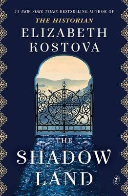 The Shadow Land by Elizabeth Kostova.
