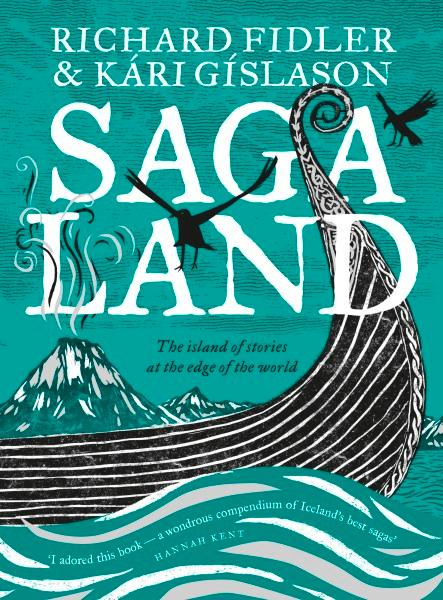 Saga Land by Richard Fidler and Kari Gislason.