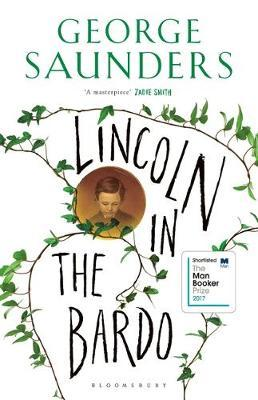 Lincoln in the Bardoby George Saunders