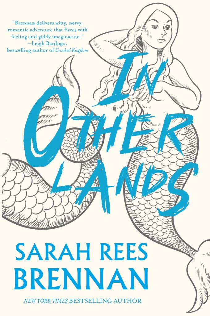 In Other Lands by Sarah Rees Brennan.