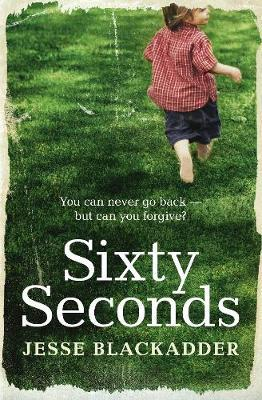 Sixty Seconds by Jesse Blackadder.