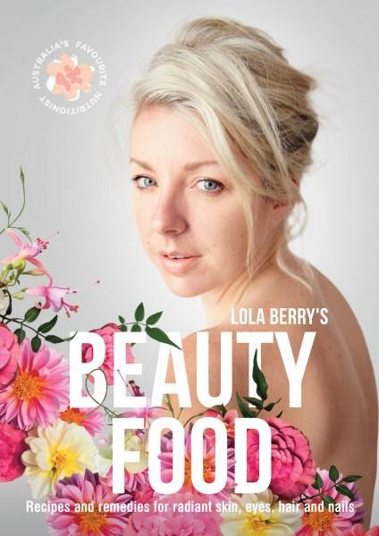Beauty Foodby Lola Berry