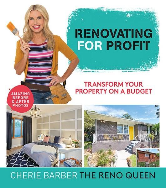 Renovating For Profitby Cherie Barber
