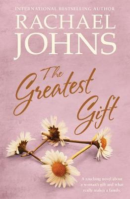 The Greatest Giftby Rachael Johns