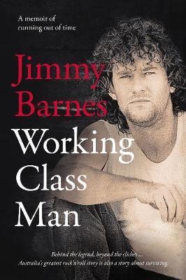 Working Class Manby Jimmy Barnes