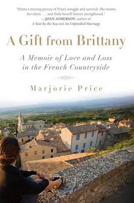 A Gift from Brittany by Marjorie Price. 9781592404346