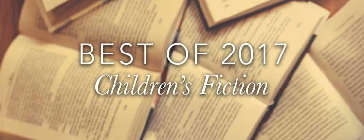 Best of 2017 Children's Fiction