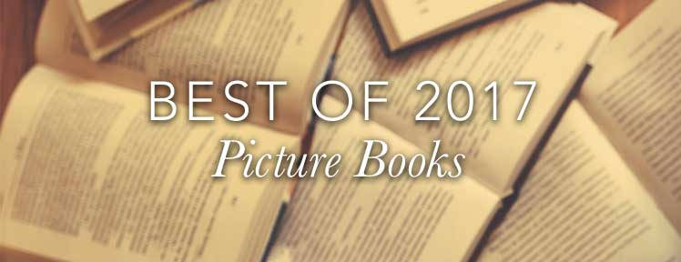Best of 2017 Picture Books