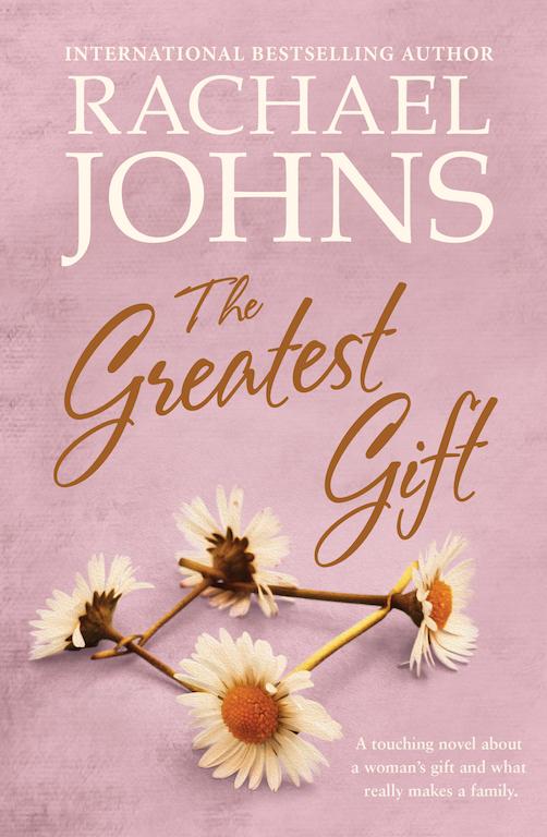 The Greatest Giftby Rachael Johns