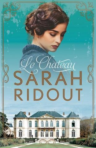 Le Chateau by Sarah Ridout. 9781760406981.