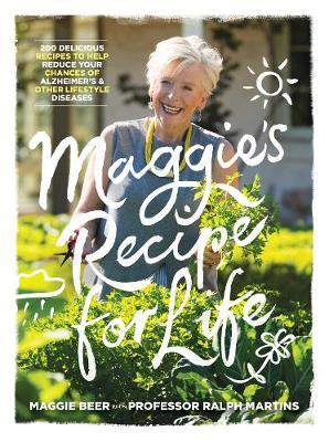 Maggie's Recipe for Life by Maggie Beer.