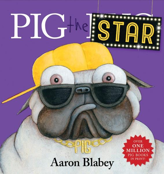 Pig the Star by Aaron Blabey. 9781743812754.