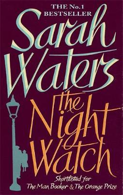The Night Watch by Sarah Waters. 9781844082414