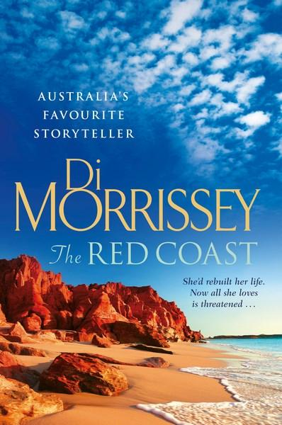 The Red Coast by Di Morrissey. 9781925481549.