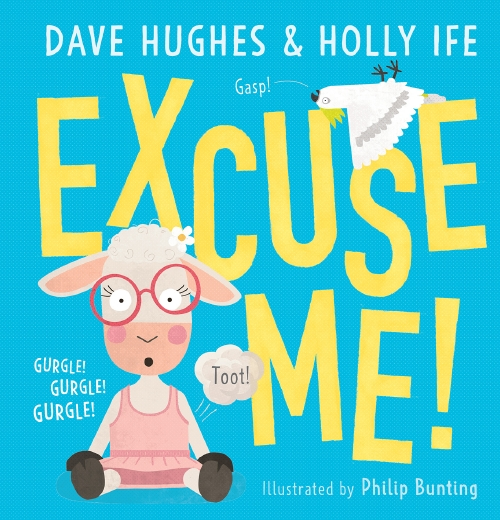 Excuse Me!by Dave Hughes, Holly Ife