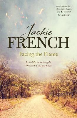 Facing the Flameby Jackie French