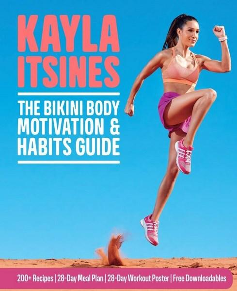 The Bikini Body Motivation & Habits Guideby Kayla Itsines