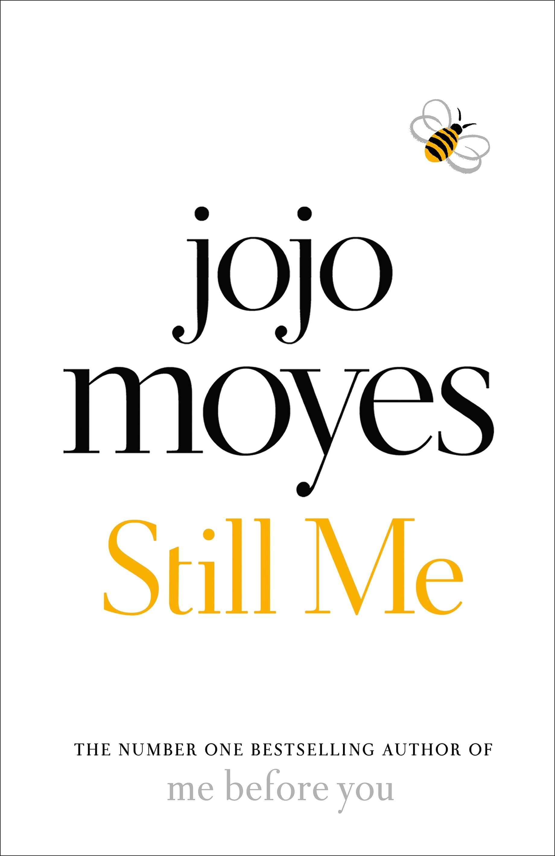 Still Me by Jojo Moyes. 9780718183196.