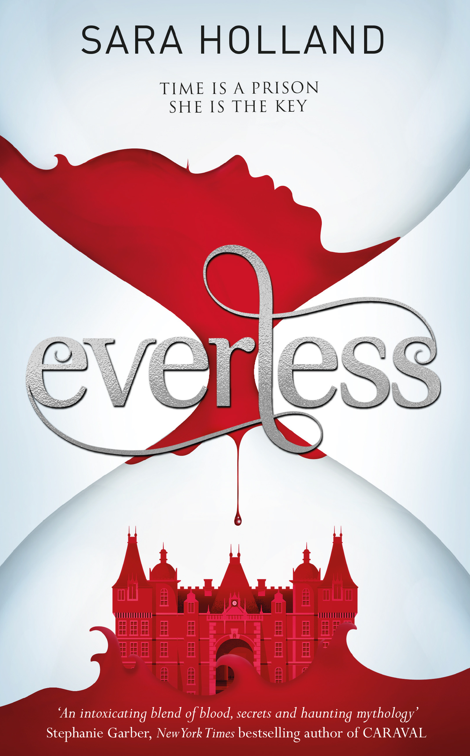 Everless by Sara Holland. 9781408353622.
