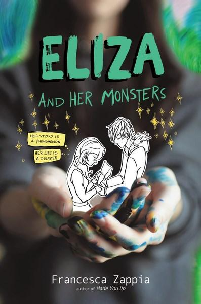 Eliza and Her Monsters by Francesca Zappia.