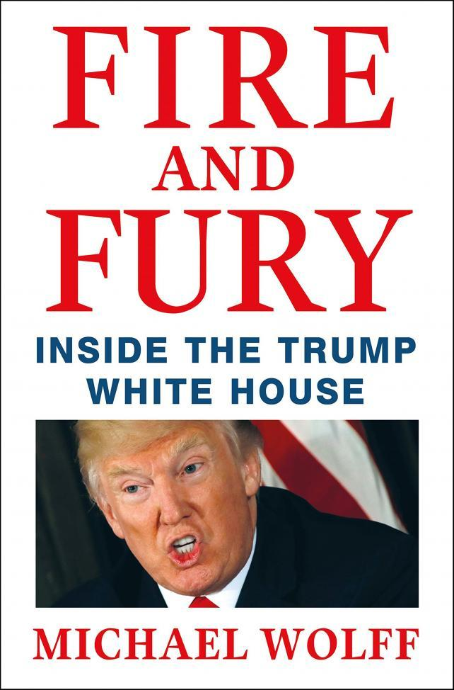 Fire and Fury by Michael Wolff. 9781408711392.