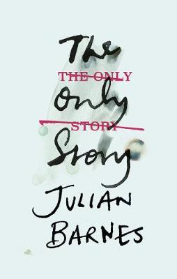 The Only Story by Julian Barnes.