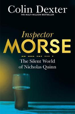 The Silent World of Nicholas Quinn by Colin Dexter.