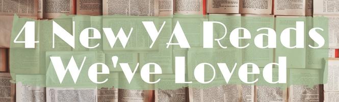 4 New YA Reads We've Loved