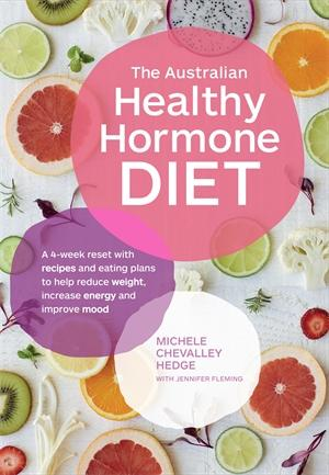 The Australian Healthy Hormone Dietby Michele Chevalley Hedge, Jennifer Fleming