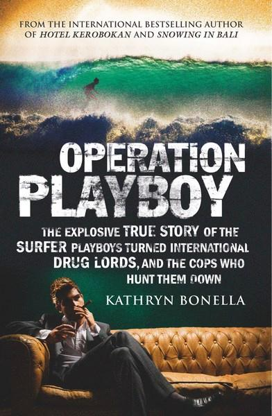 Operation Playboyby Kathryn Bonella