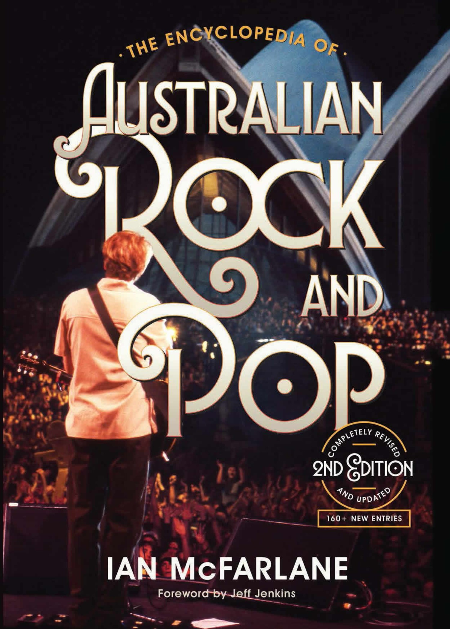 The Encyclopedia of Australian Rock and Pop (2nd Edition) by Ian McFarlane