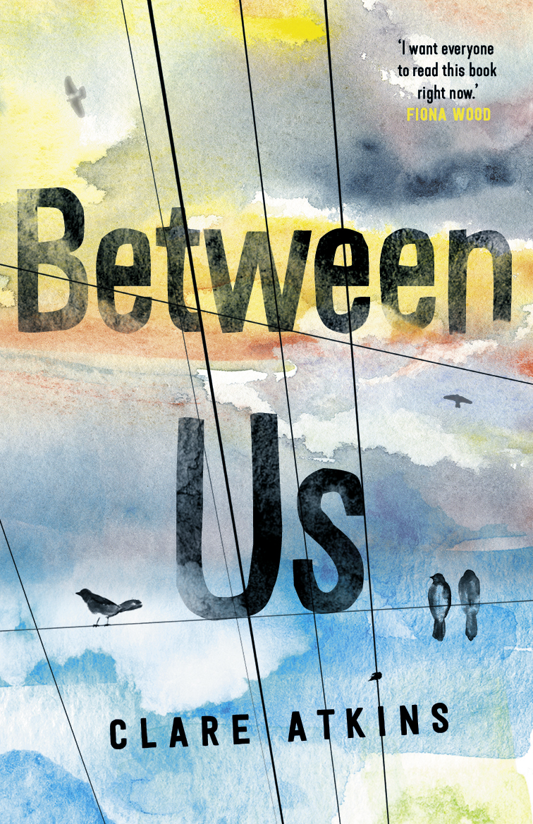 Between Us by Clare Atkins.