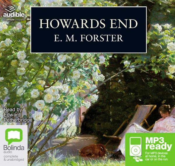 Howards End Audio Book by E. M. Forster